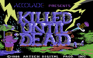 Killed Until Dead