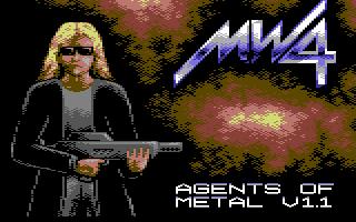 Metal Warrior IV: Agents of Metal