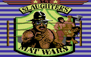 Sgt Slaughters Mat Wars