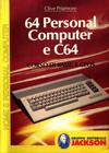 64 Personal computer e C64 - Corso di Basic e Geos