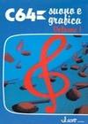 C64 - Suono e Grafica - Volume 1