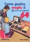 Come Gestire Meglio il Commodore 64