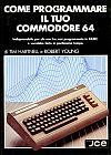 Come Programmare il tuo Commodore 64