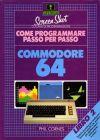 Come Programmare Passo per Passo: Libro 2 Commodore 64