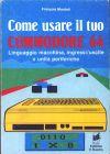 Come Usare il tuo Commodore 64 - Volume 2