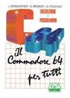 Commodore 64 per Tutti: Iniziazione + Programmi, Il