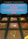 Computer Games Series #04: Giochiamo con Commodore 64