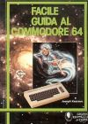 Facile Guida al Commodore 64