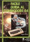 Facile Guida al Commodore 64