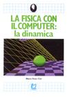 Fisica con il Computer, la - La Dinamica