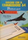 Giocare con il Commodore 64: 21 Bellissimi Giochi