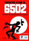 Giochi con il 6502 - Tecniche di Programmazione Avanzate