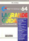 Grande Guida del Programmatore, La