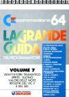 Grande Guida del Programmatore, La - Volume 7