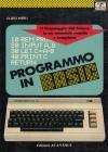 Libri di Computer, I: Programmo in BASIC