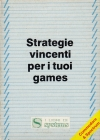 I Libri di Systems #02: Strategie Vincenti per i tuoi Games