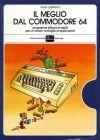Meglio dal Commodore 64: Programmi Efficaci e Rapidi per un Ampio Ventaglio di applicazioni, Il