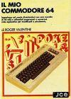 Mio Commodore 64: Impariamo ad Usarlo Divertendoci, Il