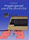 Progetti Speciali con il Vic-20 e il C64