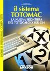 Sistema Totomac: la Nuova Frontiera del Totocalcio per C64, Il