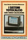 Sistemi Totocalcio con e senza Calcolatore, I