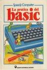 Speedy Computer: La pratica del basic