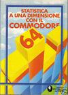 Statistica a una Dimensione con il Commodore 64